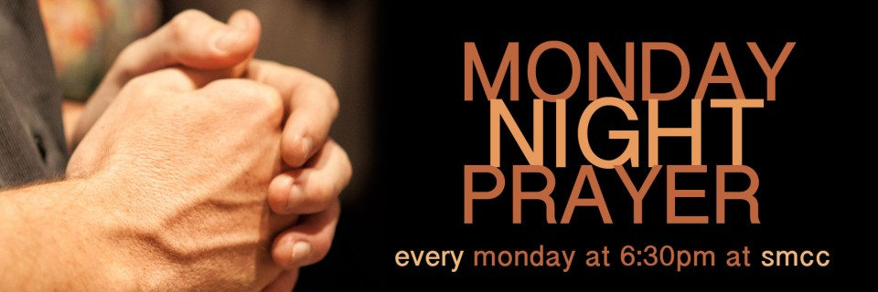 Monday Night Prayer