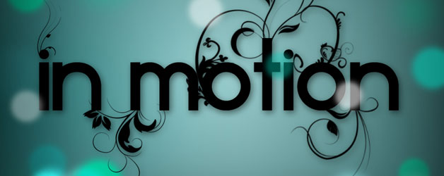 God in Motion - San Marcos Community Church - San Marcos, TX